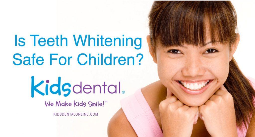 Is Teeth Whitening Safe For Children?